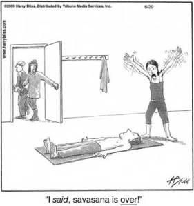 do savasana first  yoga spy